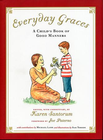 Everyday Graces: A Child�s Book of Good Manners